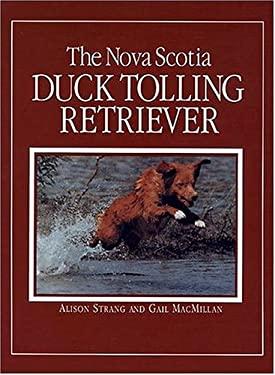 The Nova Scotia Duck Tolling Retriever 9780931866739