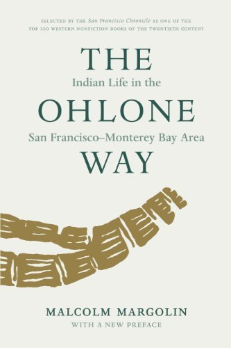 The Ohlone Way: Indian Life in the San Francisco-Monterey Bay Area 9780930588014