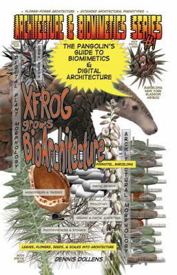 The Pangolin's Guide to Biomimetics & Digital Architecture
