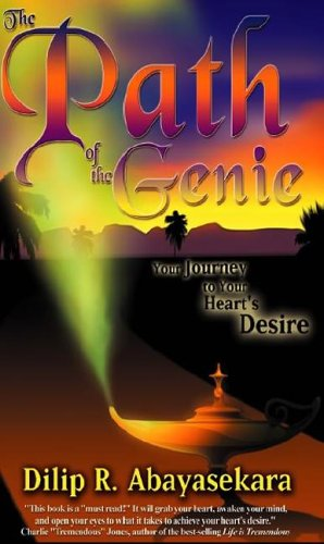 The Path of the Genie: Your Journey to Your Heart's Desire 9780937539057