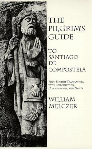 The Pilgrim's Guide to Santiago de Compostela 9780934977258