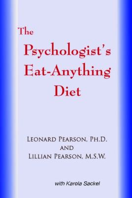 The Psychologist's Eat Anything Diet 9780939266685