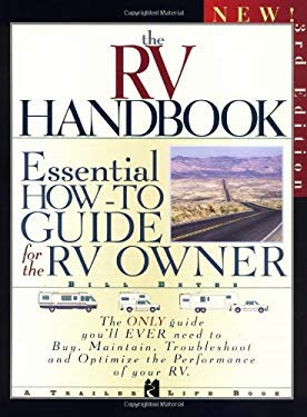The RV Handbook: Essential How-To Guide for the RV Owner 9780934798662