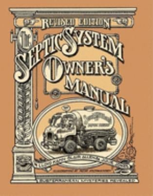 The Septic System Owner's Manual 9780936070407