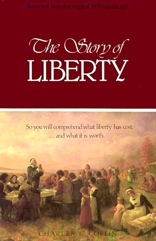 The Story of Liberty 9780938558200