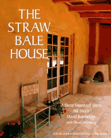 The Straw Bale House 9780930031718