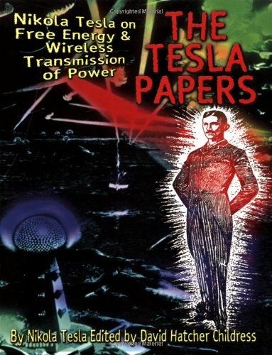 The Tesla Papers 9780932813862