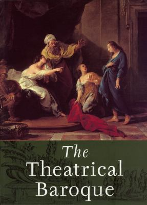 The Theatrical Baroque 9780935573299