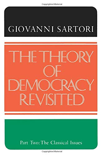 The Theory of Democracy Revisited - Part Two: The Classical Issues 9780934540483