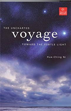 The Uncharted Voyage Toward the Subtle Light 9780937064092