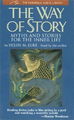 The Way of Story: Myths and Stories for the Inner Life 9780930407353