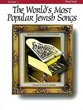 The World's Most Popular Jewish Songs for Piano, Volume 1 9780933676732