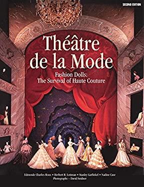 Theatre de La Mode: Fashion Dolls: The Survival of Haute Couture 9780935278569