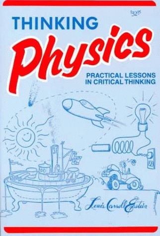 Thinking Physics 9780935218060