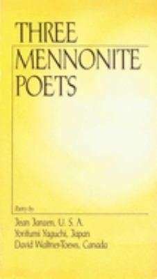 Three Mennonite Poets 9780934672382