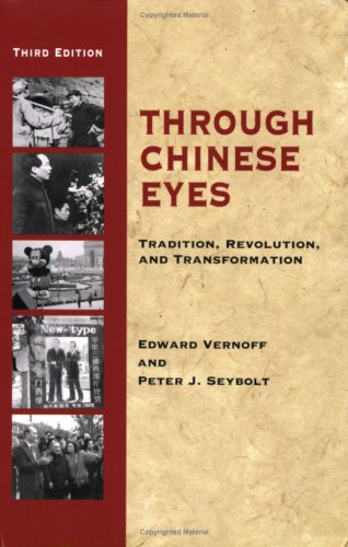 Through Chinese Eyes: Tradition, Revolution and Transformation 9780938960515