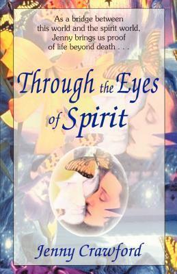Through the Eyes of Spirit 9780931892325