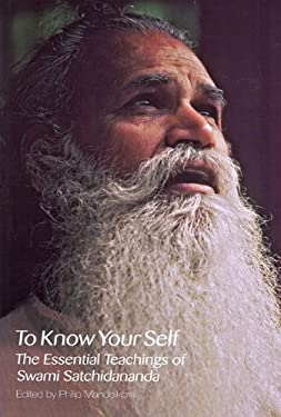 To Know Your Self: The Essential Teachings of Swami Satchidananda, Second Edition 9780932040619