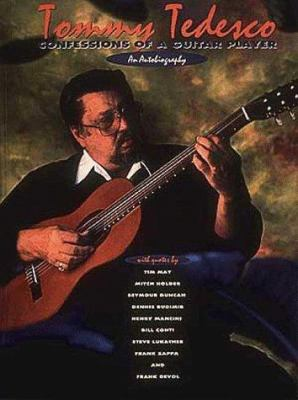 Tommy Tedesco - Confessions of a Guitar Player 9780931759710