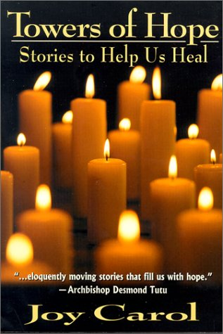 Towers of Hope: Stories to Help Us Heal 9780939516599