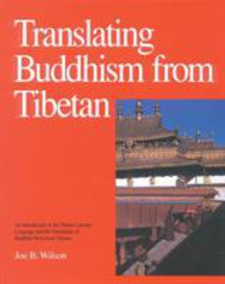 Translating Buddhism from Tibetan 9780937938348