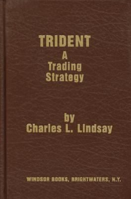 Trident: A Trading Strategy Charles L. Lindsay
