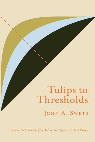 Tulips to Thresholds 9780932146717