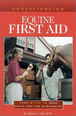 Understanding Equine First Aid 9780939049950