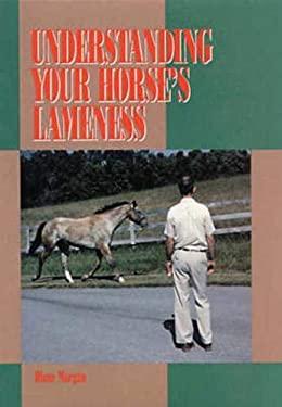 Understanding Your Horse's Lameness 9780939481262