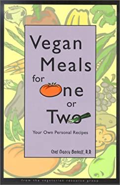 Vegan Meals for One or Two: Your Own Personal Recipes 9780931411236