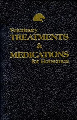 Veterinary Treatments & Medications for Horsemen 9780935842012