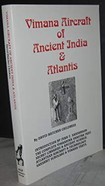 Vimana Aircraft of Ancient India and Atlantis 9780932813121
