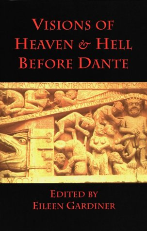 Visions of Heaven & Hell Before Dante 9780934977142