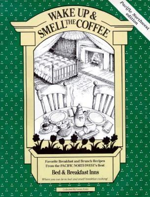 Wake Up and Smell the Coffee 9780939301102