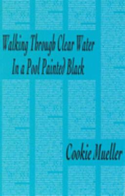 Walking Through Clear Water in a Pool Painted Black 9780936756615