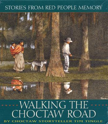Walking the Choctaw Road CD: Stories from Red People Memory 9780938317821