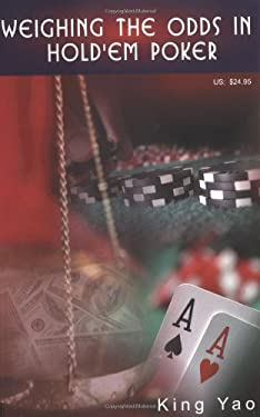 Weighing the Odds in Hold'em Poker 9780935926255