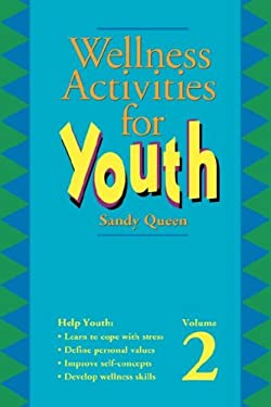 Wellness Activities for Youth 9780938586982