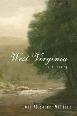 West Virginia History: A History