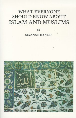 What Everyone Should Know about Islam and Muslims 9780935782004
