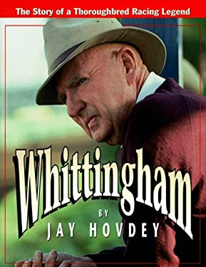 Whittingham: The Story of a Thoroughbred Racing Legend 9780939049615