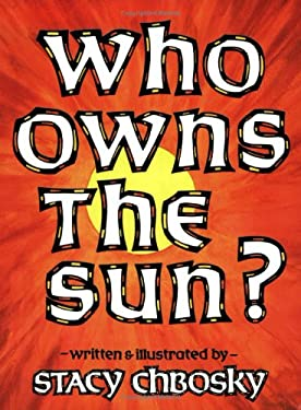 Who Owns the Sun? 9780933849822