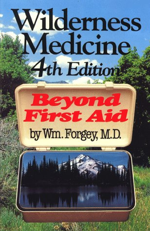 Wilderness Medicine: Beyond First Aid 9780934802932