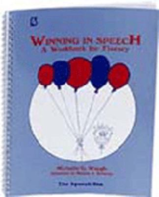Winning in Speech: A Workbook for Fluency 9780937857298