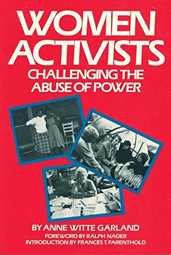 Women Activists: Challenging the Abuse of Power 9780935312805