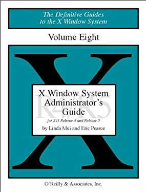 X Windows System Administrator's Guide, Vol 8 9780937175835