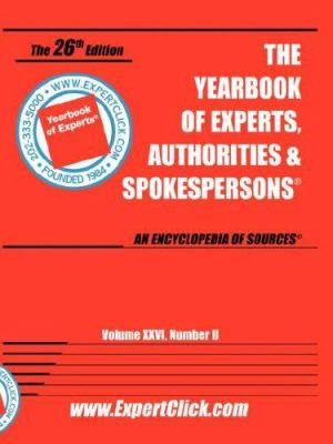 Yearbook of Experts, Authorities & Spokespesons, Vol 26, No.2 9780934333573