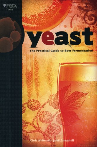 Yeast: The Practical Guide to Beer Fermentation 9780937381960