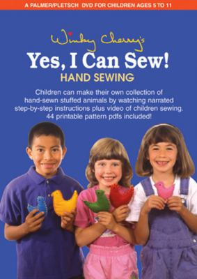 Yes, I Can Sew!: Hand Sewing 9780935278828