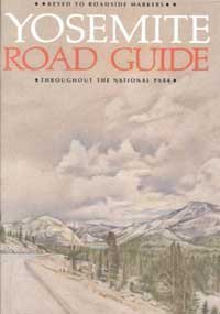 Yosemite Road Guide 9780939666249